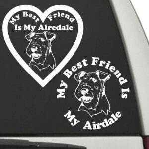 Airedale – My Best Friend Is My Dog Decal
