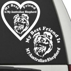 Australian Shepherd – My Best Friend Is My Dog Decal
