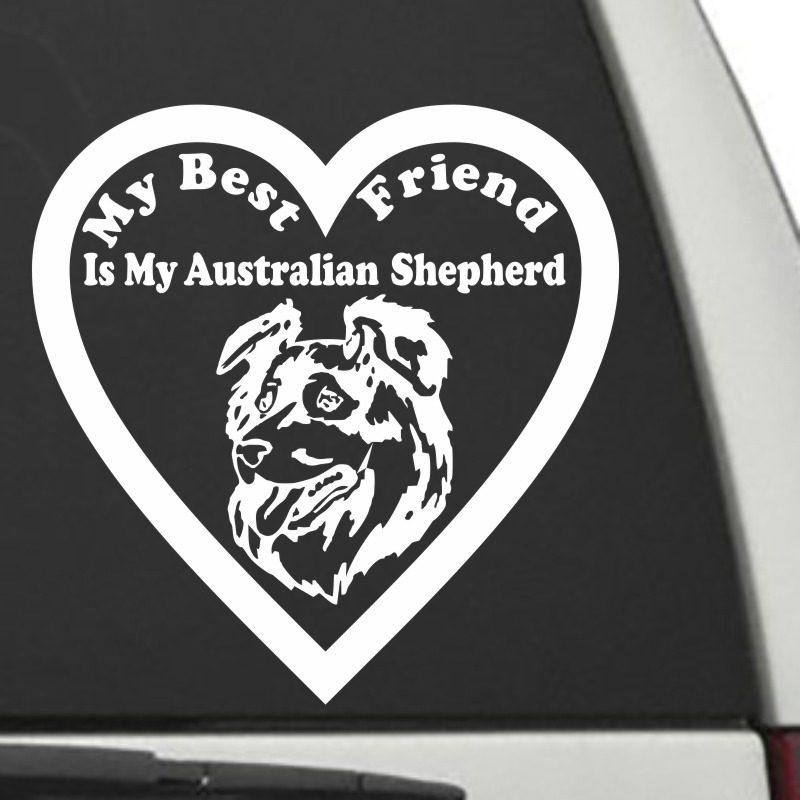 The Heart Shaped My Best Friend Is My Australian Shepherd dog decal shown on a car window.