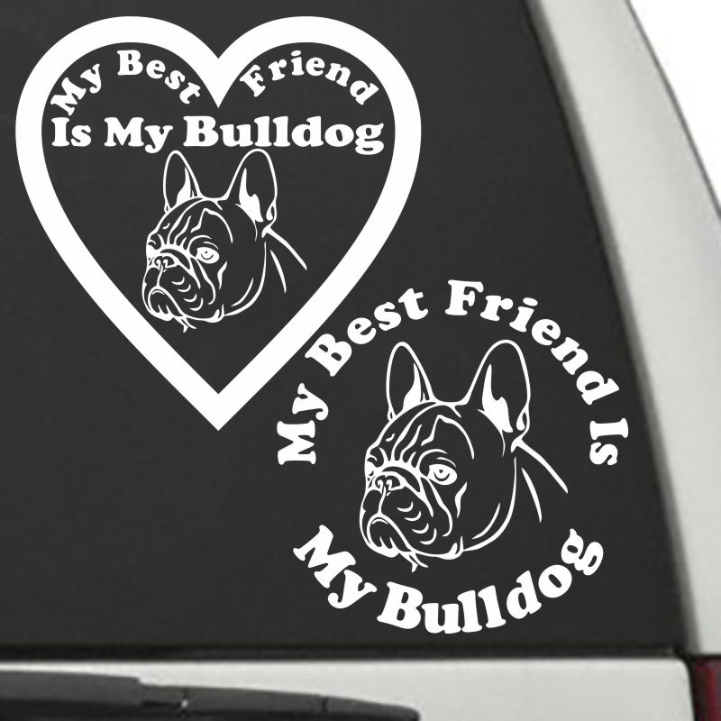 The Circle & Heart Shaped My Best Friend Is My Bull Dog dog decals are shown together on a car window.
