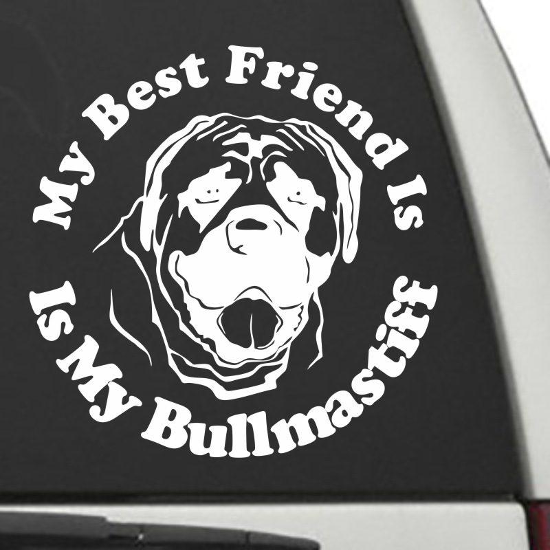 The Circle Shaped My Best Friend Is My Bullmastiff dog decal shown on a car window.