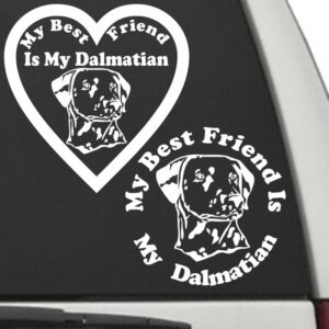 Dalmatian – My Best Friend Is My Dog Decal
