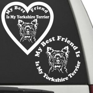 Yorkshire Terrier – My Best Friend Is My Dog Decal