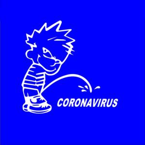 Piss on Coronavirus