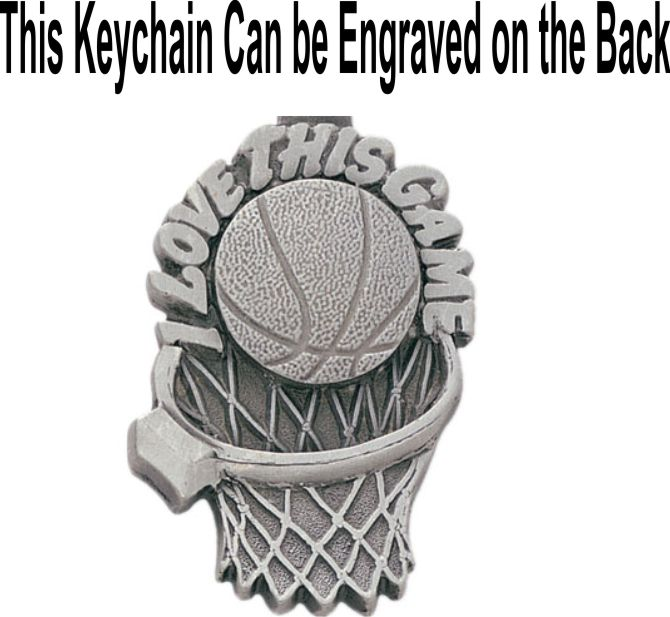 Basketball Love This Game Pewter Keychain PK 70